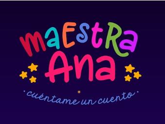 Maestra Ana - Cuéntame un cuento
